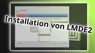 LMDE 2  installieren  -  Linux Mint Debian Edition 2   Tutorial