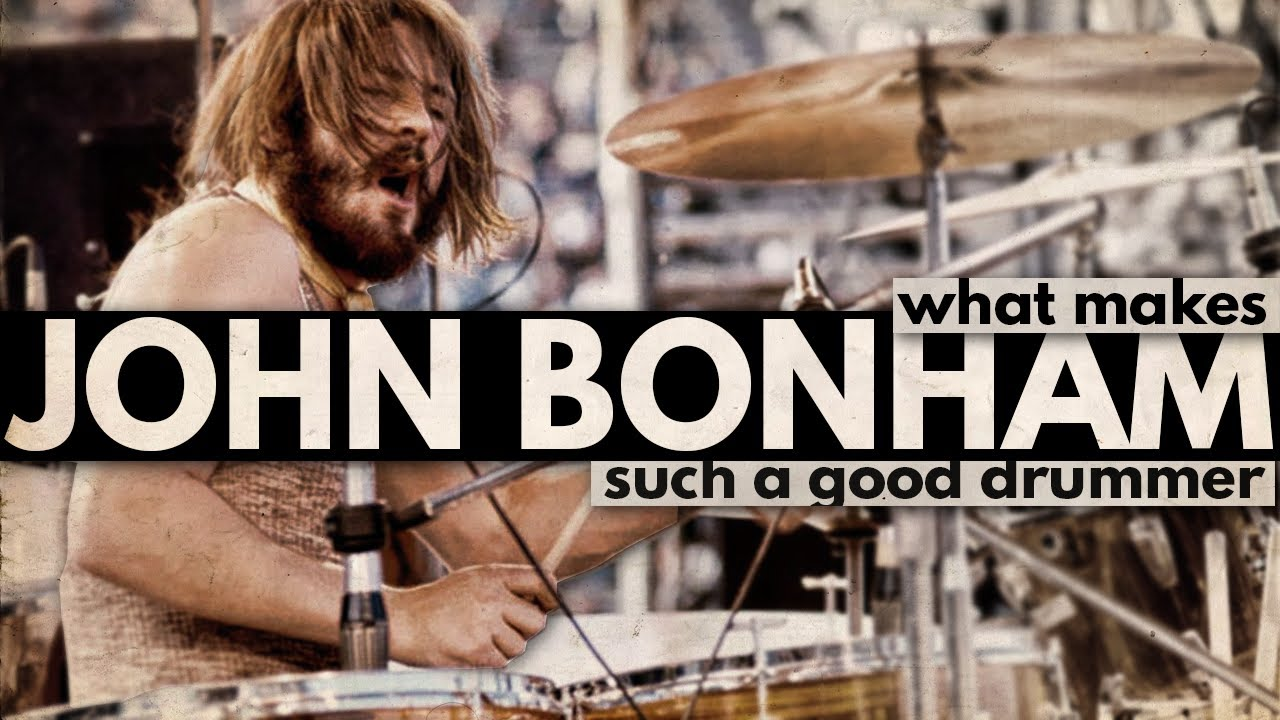 What Makes John Bonham Such a Good Drummer?