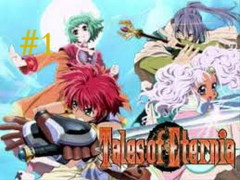 Tales of Eternia ep1 : Huge THING fell from the sky