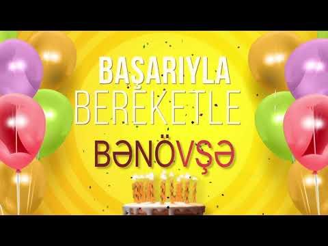 İyi ki doğdun BƏNÖVŞƏ - İsme Özel Doğum Günü Şarkısı (FULL VERSİYON)