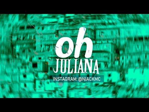 MC Niack - Oh Juliana DJ Blakes Áudio