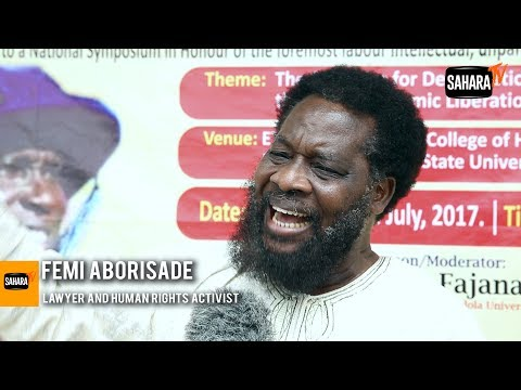Buhari's Health: The President should Return To Fix The Health Sector - Femi Aborisade
