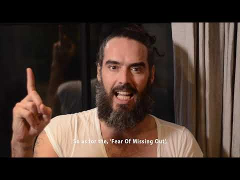 Russell Brand On The Fear Of Missing Out!
