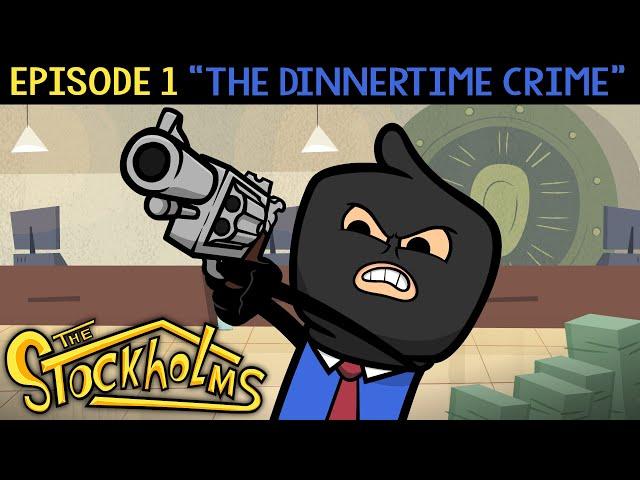 The Dinnertime Crime | The Stockholms Ep. 1
