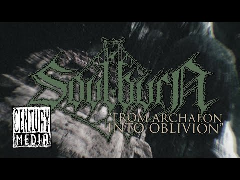 SOULBURN -  From Archaeon Into Oblivion (Lyric Video)