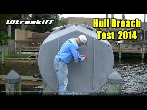 Ultraskiff 360 Positive Flotation Hull Breach Test