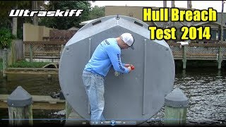 Ultraskiff 360 Hull Breach Sink Test