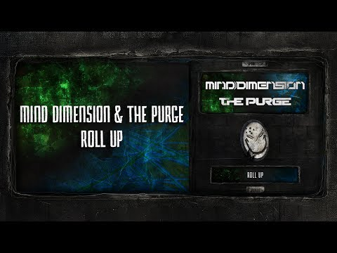 Mind Dimension & The Purge - Roll Up [SPOON 110]