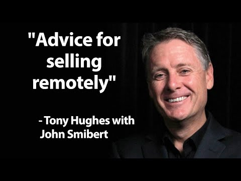 Advice for selling remotely - Tony Hughes (TALKING SALES 301)