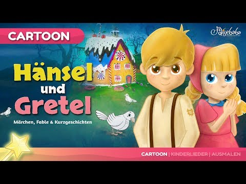 Hänsel und Gretel kinder geschichte - Märchen für Kinder - Gute Nacht Geschichte