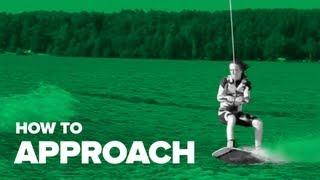 Как правильно зарезаться на вейке (How to approach on wakeboard)