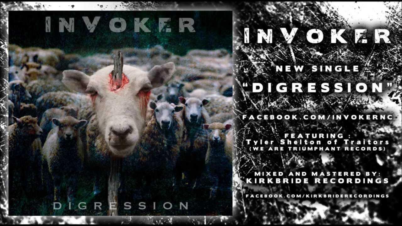 Invoker - Digression ft. Tyler Shelton of Traitors
