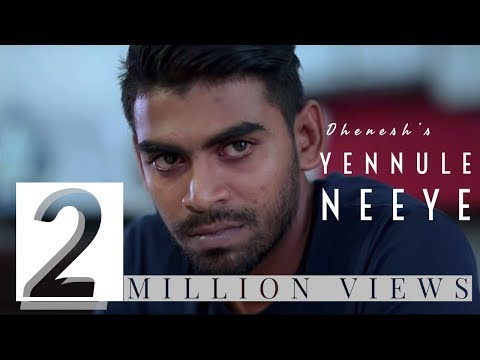 Yennule Neeye | Official Music Video | Dhenesh | Shane Xtreme | Kabilan Plondran