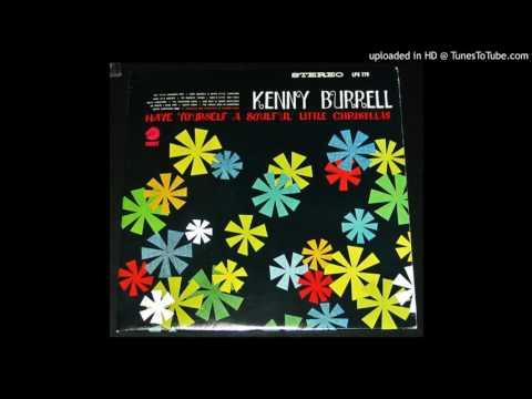 Kenny Burrell - My Favorite Things - 1966 Christmas Jazz