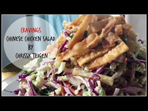 Chrissy Teigen's CHINESE CHICKEN SALAD WITH CRISPY WONTON SKINS | Cravings Cookbook | House Of X Tia