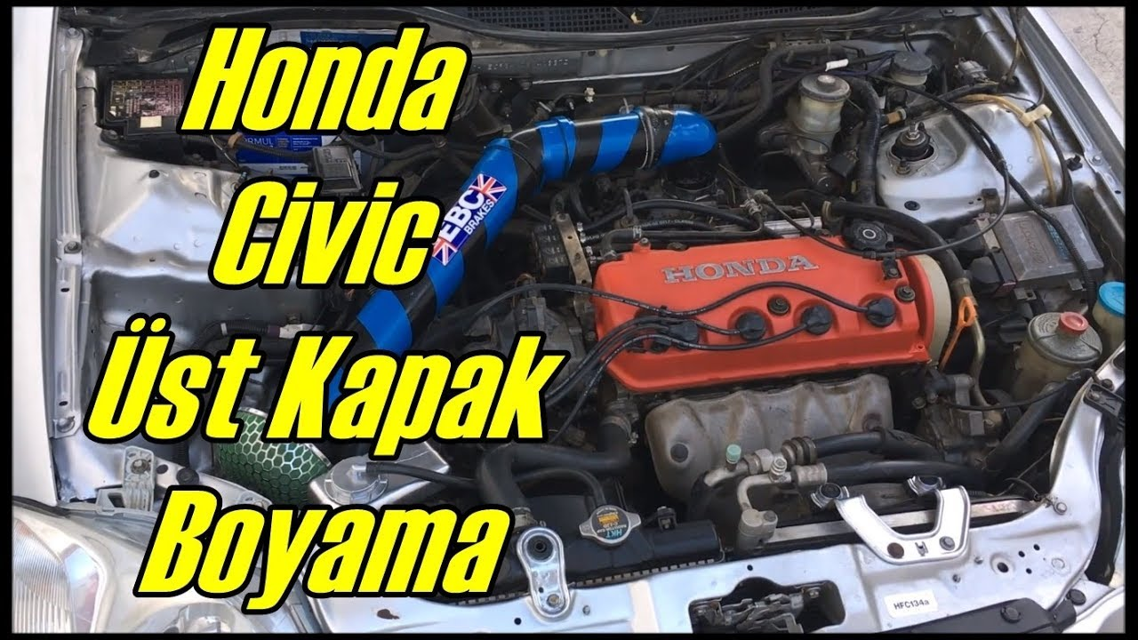 Honda Civic üst Kapak Boyamakülbütor Kapağı96 00 Ismailcalismaz