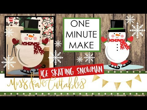 One Minute Make - Ice Skating Snowman How To Christmas DIY Tutorial with FREE SVG Files