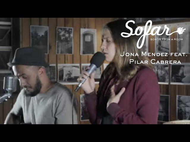 Jona Mendez feat. Pilar Cabrera - Antes | Sofar Guatemala City