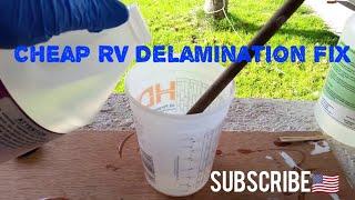 CHEAP RV Fiberglass Delamination Repair Video