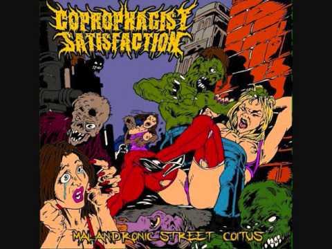 Coprophagist Satisfaction - Malandronic Street Coitus (Full Album)
