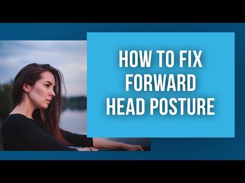 Fixing Forward Head Posture