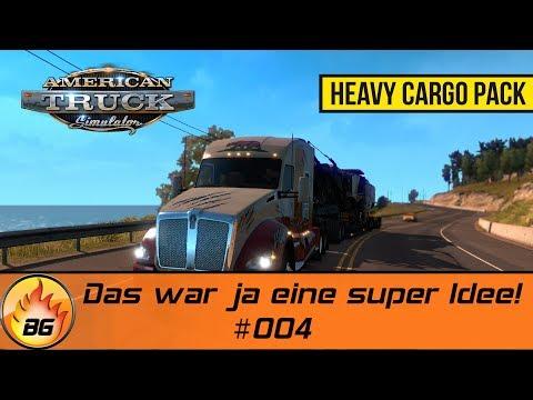 ATS - Heavy Cargo Pack #004 | Das war ja eine super Idee! | Let's Play [HD]