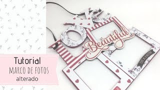 Tutorial scrap, marco de fotos decorado