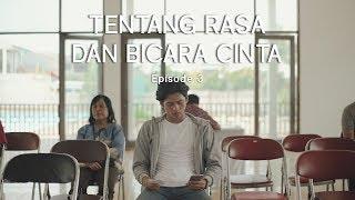 Thumbnail of Webseries – Tentang Rasa dan Bicara Cinta Episode 3