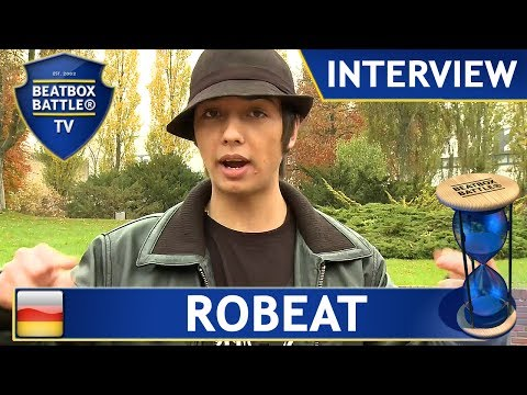 Robeat from Germany - Interview - Beatbox Battle TV