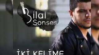 Bilal Sonses - İki kelime  (sözleri)
