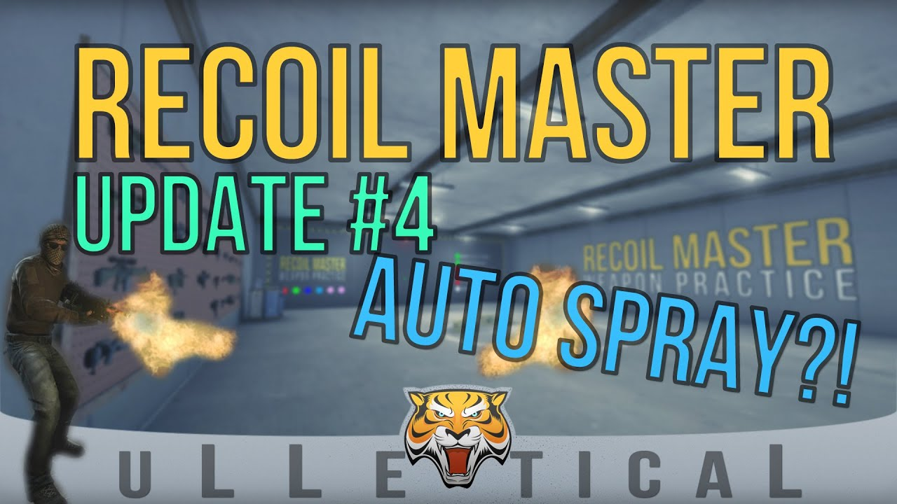 CS:GO | Recoil Master - Update #4 (10/23/2015)