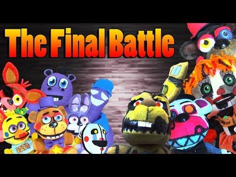 FNAF 6 Plush - The final Battle!