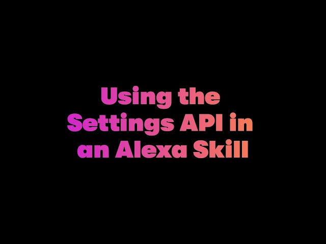 Getting the Timezone, Temperature, and Distance Settings in an Alexa Skill - Dabble Lab #224