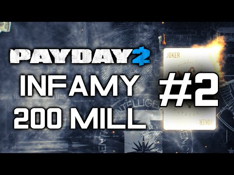 PAYDAY 2: Going Infamous #2 - 200 Mill Offshore