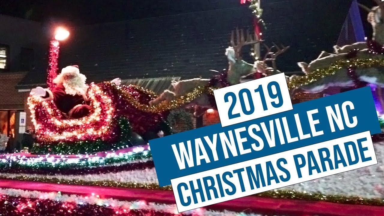 Waynesville Christmas Parade 2020 2019 Waynesville NC Christmas Parade   YouTube