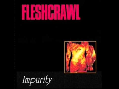 Fleshcrawl - Incineration