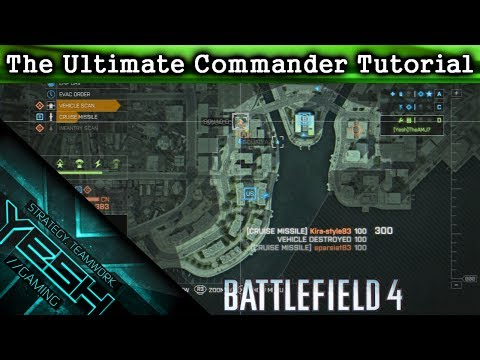 The Ultimate Commander Tutorial (Battlefield 4)