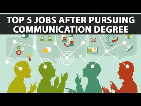 Top 5 Jobs after pursuing Communication Degree