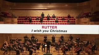 I Wish You Christmas - Rutter