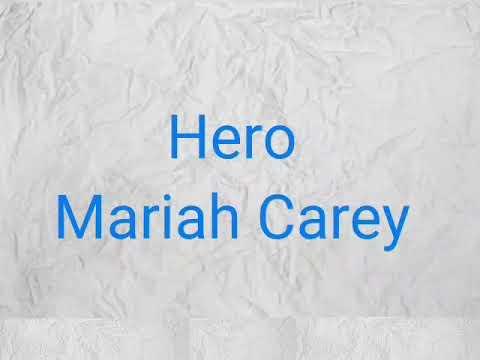 Hero with lyric - Mariah Carey - terjemahan lihat deskripsi