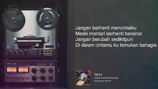 Download lagu Titi Dj - Jangan Berhenti Mencintaiku | Official Music Video
