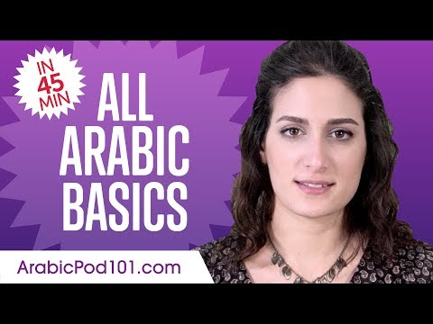 Learn Arabic in 45 Minutes - ALL Basics Every Beginners Need