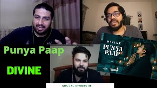 DIVINE - Punya Paap | Pakistani Reaction | Shugal Syndrome