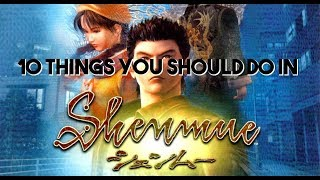 GBHBL 10 Things: Shenmue