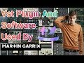 PLUGIN VST AND DAWS USED BY MARTIN GARRIX