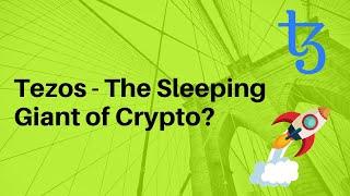 Why Tezos (XTZ) Is The Sleeping Giant Of Crypto