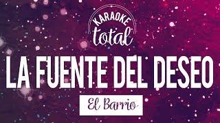La fuente del deseo - El Barrio - Karaoke con coros