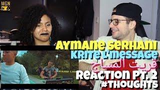 Aymane Serhani - Krite L'message | قريت المساج Reaction Pt.2 #Thoughts