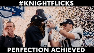 UCF Football #KnightFlicks: Perfection Achieved