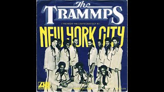 The Trammps -- The night the lights went out
